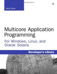 Multicore Application Programming: for Windows, Linux, and Oracle Solaris (Developer's Library)