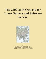 The 2009-2014 Outlook for Linux Servers and Software in Asia