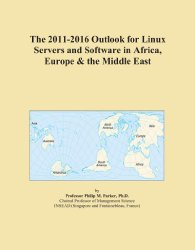 The 2011-2016 Outlook for Linux Servers and Software in Africa, Europe & the Middle East