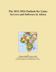 The 2011-2016 Outlook for Linux Servers and Software in Africa