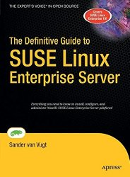 The Definitive Guide to SUSE Linux Enterprise Server (Definitive Guides (Hardcover))
