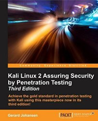 Kali Linux 2 Assuring Security by Penetration Testing – Third Edition