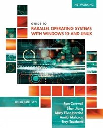 Guide to Parallel Operating Systems with Windows 10 and Linux, 3rd Edition