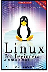 Linux: Linux Command Line – A Complete Introduction To The Linux Operating System And Command Line (With Pics) (Unix, Linux kemel, Linux command line, … CSS, C++, Java, PHP, Excel, code) (Volume 1)