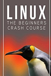 Linux: The Beginners Crash Course