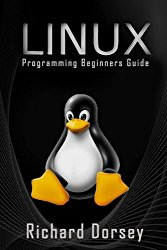 Linux: Programming Beginners Guide