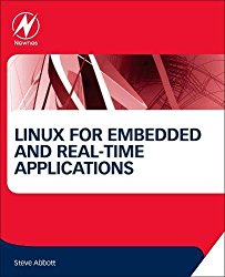 Linux for Embedded and Real-time Applications, Fourth Edition