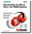 Best Practices for DB2 on Aix 6.1 for Power Systems