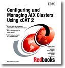 Configuring and Managing Aix Clusters Using Xcat 2