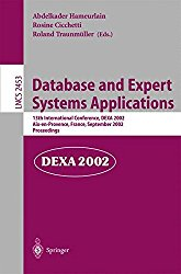 Database and Expert Systems Applications: 13th International Conference, DEXA 2002, Aix-en-Provence, France, September 2-6, 2002. Proceedings (Lecture Notes in Computer Science)