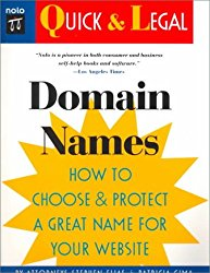 Domain Names: How to Choose and Protect a Great Name for Your Website (Quick & Legal)