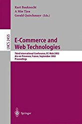 E-Commerce and Web Technologies: Third International Conference, EC-Web 2002, Aix-en-Provence, France, September 2-6, 2002, Proceedings (Lecture Notes in Computer Science)