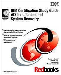 IBM Certification Study Guide AIX Installation and System Recovery (IBM Redbooks)