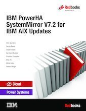 IBM PowerHA SystemMirror V7.2 for IBM AIX Updates