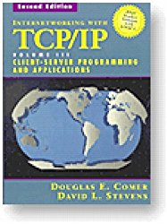 Internetworking with TCP/IP Vol. III, Client-Server Programming and Applications–BSD Socket Version (2nd Edition)