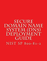 NIST SP 800-81-2 Secure Domain Name System (DNS) Deployment Guide