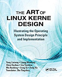 The Art of Linux Kernel Design: Illustrating the Operating System Design Principle and Implementation