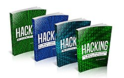 Hacking: Hacking: How to Hack, Penetration testing Hacking Book, Step-by-Step implementation and demonstration guide Learn fast Wireless Hacking, Strategies, … and Black Hat Hacking (4 manuscripts)