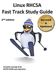 Linux RHCSA Fast Track Study Guide: The 2ND EDITION covers WELL OVER 100% of EX200 exam objectives for Red Hat Enterprise Linux 7 (RHEL 7)