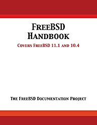 Freebsd Handbook: Versions 11.1 and 10.4