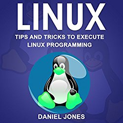 Linux: Tips and Tricks to Execute Linux Programming