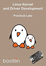 Linux Kernel and Driver Development – Practical Labs (Embedded Linux) (Volume 4)