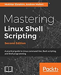 Mastering Linux Shell Scripting – Second Edition