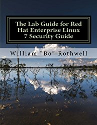 The Lab Guide for Red Hat Enterprise Linux 7 Security Guide (Volume 1)