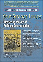Self-Service Linux: Mastering the Art of Problem Determination 1st Edition