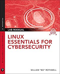 Linux Essentials for Cybersecurity Lab Manual (Pearson IT Cybersecurity Curriculum (ITCC))