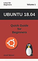 Ubuntu 18.04: Quick Guide for Beginners